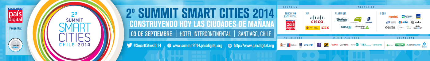 STREAMING DE 2° SUMMIT SMART CITIES CHILE 2014